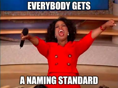 oprah_naming_standards.jpg